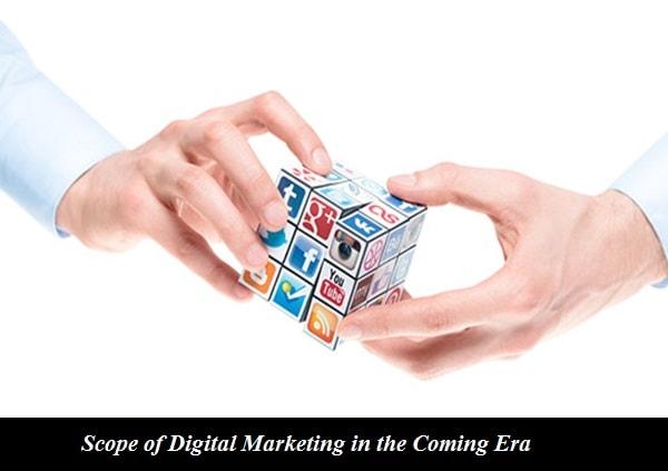 Scope of Digital Marketing in the Coming Era